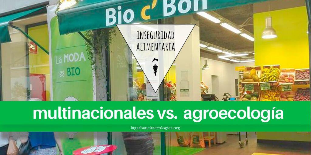 agroecologia amenazada por las multinacionales 2